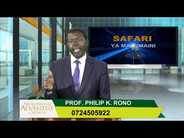 safari ya matumaini katika Unabii  -Prof Philip Rono 30th october 2020