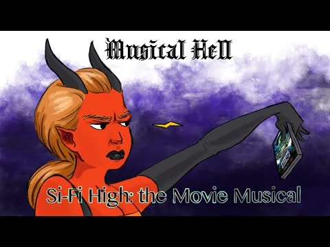 Sci-Fi High: The Movie Musical (Musical Hell Review #63)