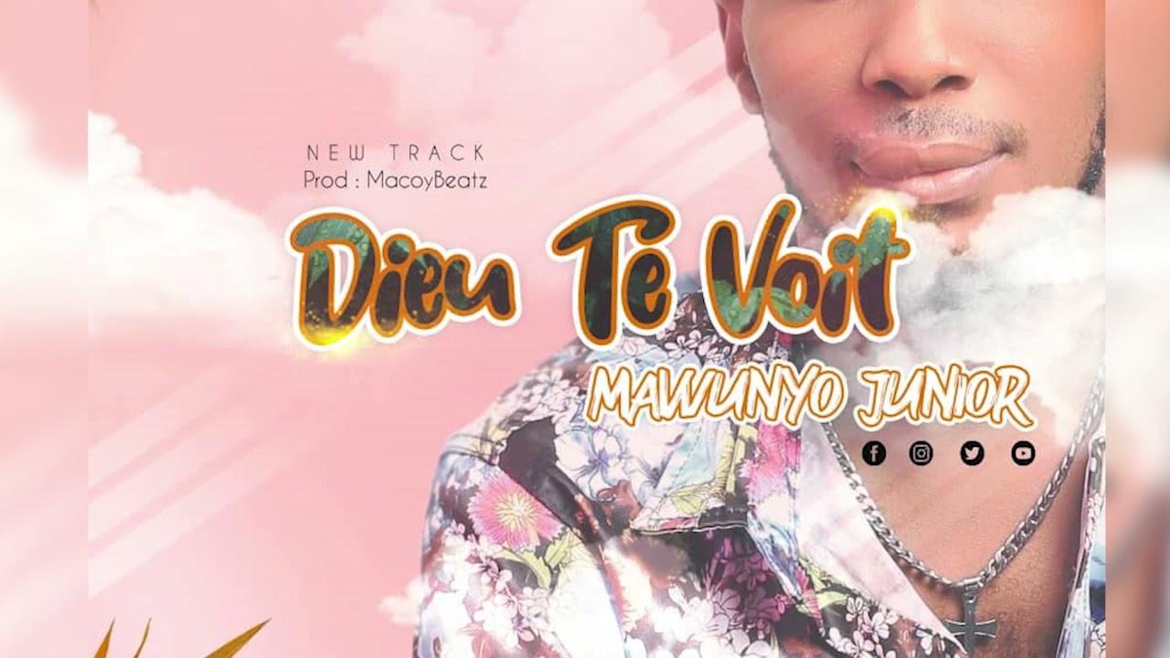 Download MAWUNYO JUNIOR -  Dieu te voit (audio officiel)