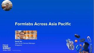 [Formlabs User Summit] APAC Leadership Keynote - 2020 Highlights