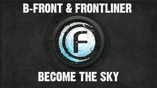 B-Front & Frontliner feat. Evrim Baykal - Become The Sky - Fusion 062-5
