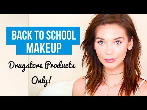 BACK TO SCHOOL: DRUGSTORE MAKEUP ONLY!