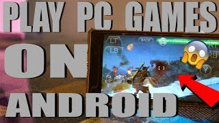 How To Play PC Games On Android Smartphones | Mr.V