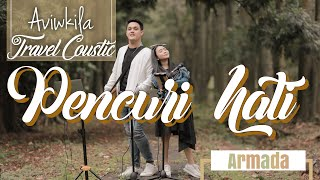 Armada - Pencuri Hati (#TRAVELCOUSTIC at Kebun Raya Purwodadi by AVIWKILA) MP3