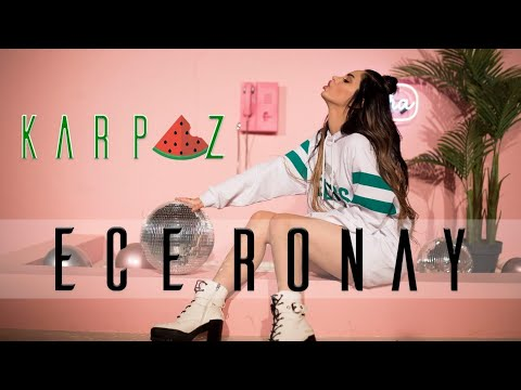 Ece Ronay - KARPUZ (Official Video )