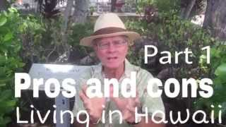 Pros and Cons to live in Hawaii  Part 1 NO JOKE