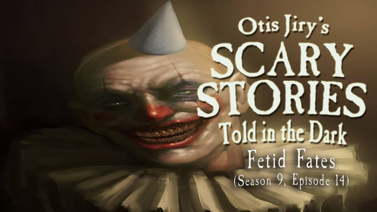 """Download """"Fetid Fates"""" S9E14 💀 Scary Stories Told in the Dark (Horror Podcast)"""