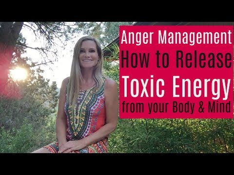 Anger Management -  Holistic Release of Toxic Energy - Weight loss - Liver Detox