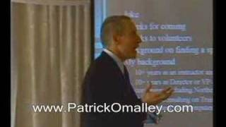 Funny presentation introduction.  More at http://www.patrickomalley.com/index.html
