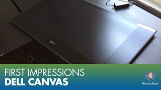 Dell Canvas First Impressions