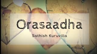 Orasaadha Cover | Madras Gig | Sathish Kuruvilla