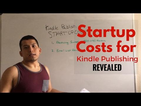 Kindle Publishing 2017 | Startup Costs REVEALED