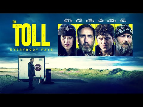 The Toll | UK Trailer | darkly comic thriller starring Michael Smiley and Iwan Rheon