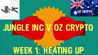 Jungle Inc v OZ Crypto Week 1: Heating Up - Weight Loss Progress