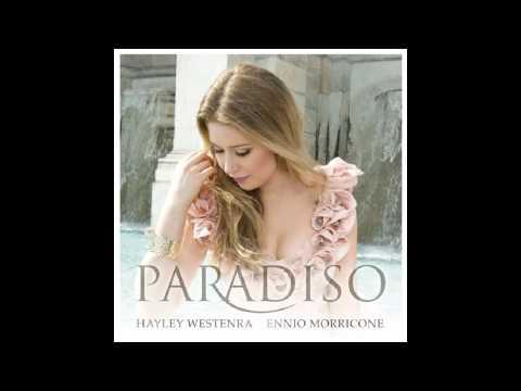 Hayley Westenra  - Paradiso - Da Quel Sorriso Non Ride Più