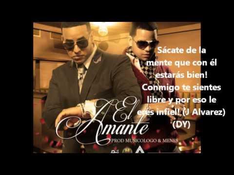 El Amante Letra Daddy Yankee Ft J Alvarez Youtube