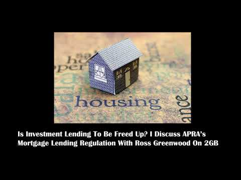 APRA and Mortgage Lending - I Discuss On 2GB