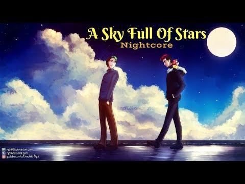 A SKY FULL OF STARS | Nightcore
