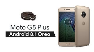 Download Official OTA Oreo Stock update for Moto G5 Plus | Moto G5 | OPS28.85-13