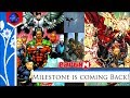 Milestone Comics Relaunch | Behind The League Special