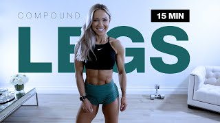 15 MIN COMPOUND LEG WORKOUT with Dumbbells at Home | Follow Along