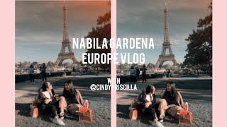 Europe Vlog With Cindy Priscilla | Nabila Gardena
