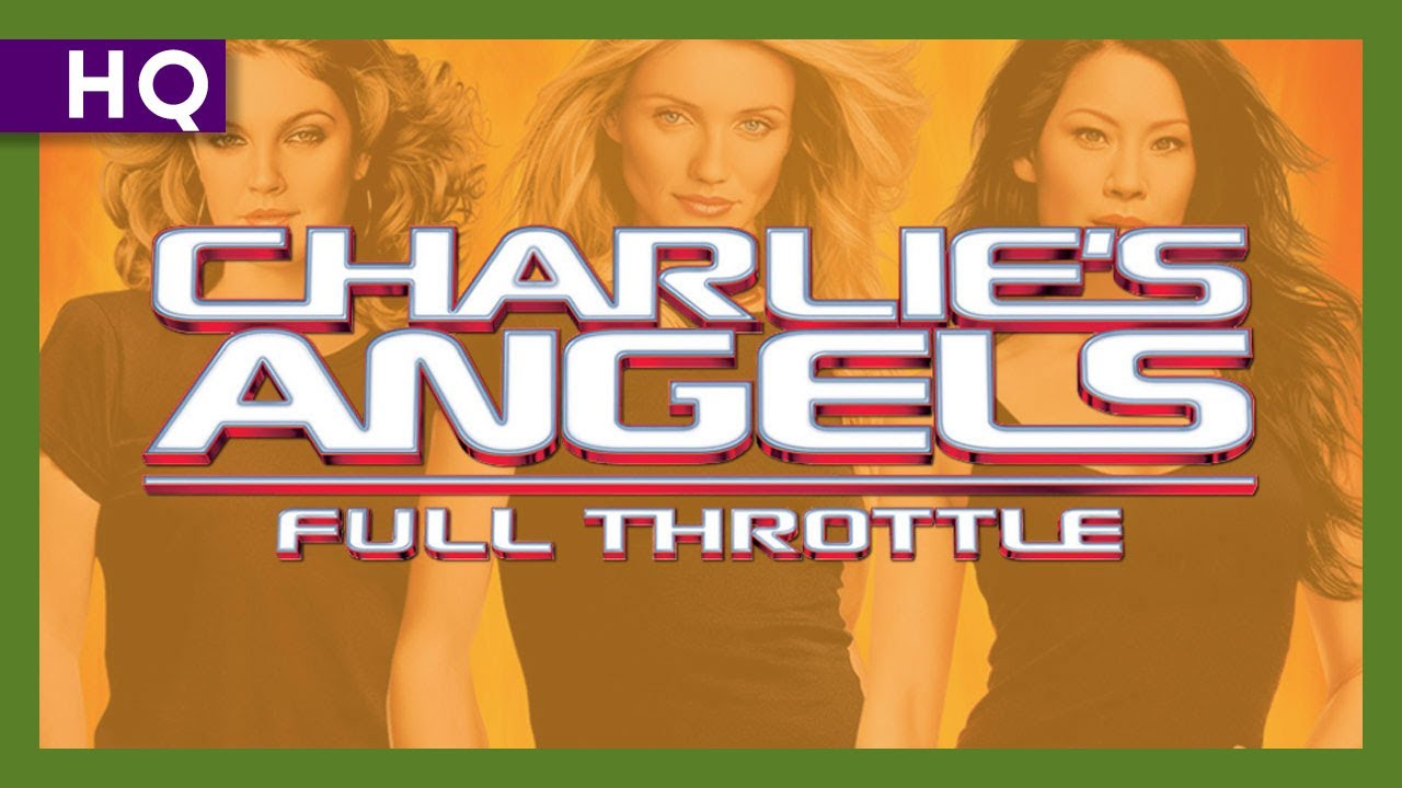 Charlie S Angels Full Throttle 2003 Trailer Youtube