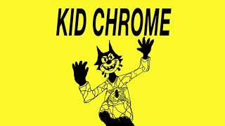 """Kid Chrome - I've Had It 7"""""""