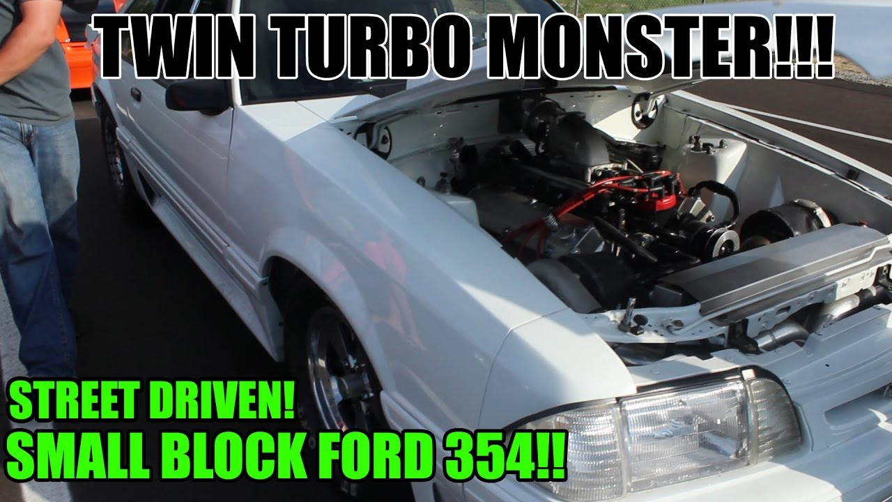 TWIN 76MM TURBO MONSTER!! SMALL BLOCK FORD 354 CUBIC INCH STREET DRIVEN  MUSTANG IS CRAZY FAST!
