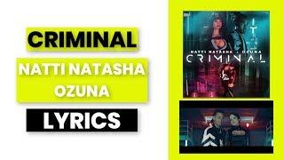 Criminal NATTI NATASHA, OZUNA LYRICS.mp3