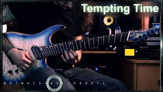ANIMALS AS LEADERS - Tempting Time | Guitar Cover