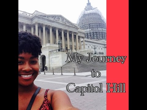 My Journey to Capitol Hill (As Told By Her)