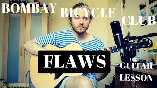 Bombay Bicycle Club - Flaws | Acoustic Guitar Tutorial