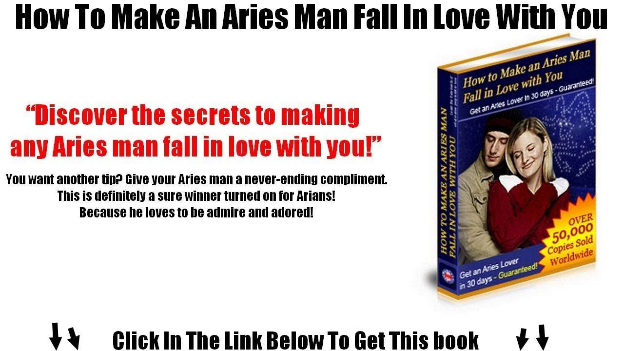 How to get an aries man to love you
