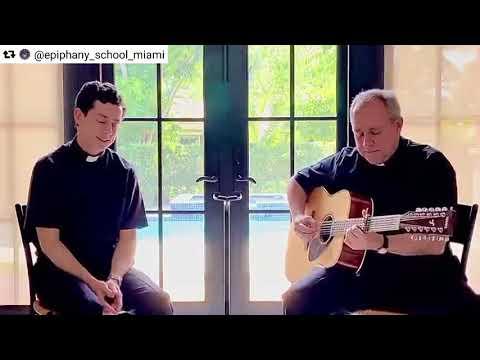 Father Jose Alvarez, Father Alex Rivera, Epiphany Parish: Here Comes The Sun