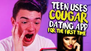 TEEN USES COUGAR DATING APP FOR THE FIRST TIME!!!
