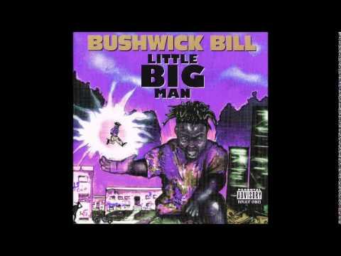 BUSHWICK BILL - EVER SO CLEAR [CHOPPED & SCREWED]