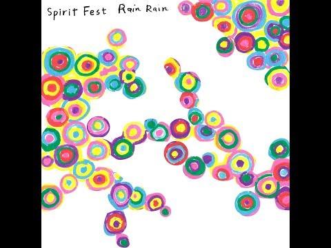 Spirit Fest: Rain Rain