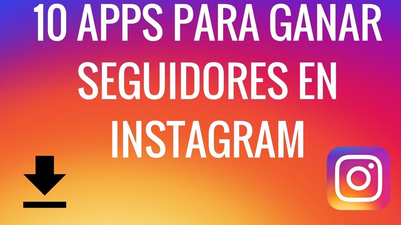 10 App Para Tener Seguidores En Instagram 2018 Me Gusta Ig Youtube