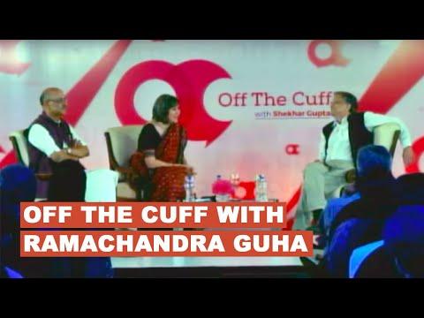 Full Episode OFF THE CUFF with Ramachandra Guha : In conversation with Shekhar Gupta