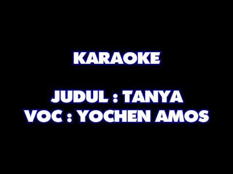 KARAOKE - TANYA - YOCHEN AMOS