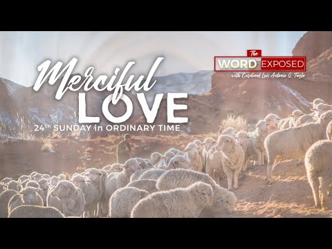 The Word Exposed - MERCIFUL LOVE (September 15, 2019)
