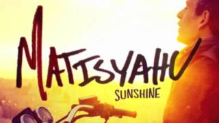 Matisyahu - Sunshine NEW SONG (HD)