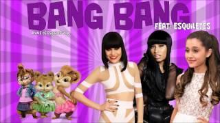 Bang Bang - Jessie J, Ariana Grande & Nicki Minaj (Esquiletes)