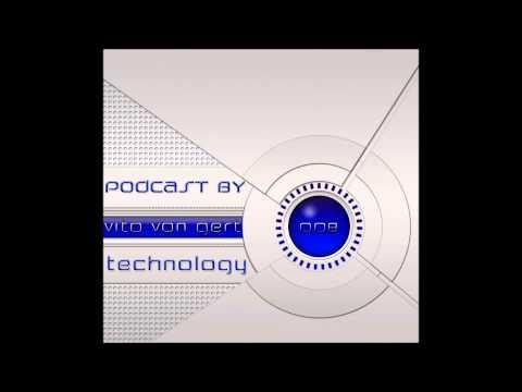 Vito von Gert - Technology #008