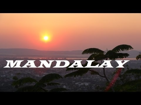 Myanmar Mandalay (Highlights) Hill  Part 17