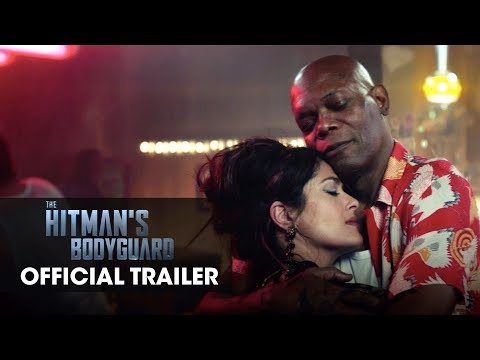 "The Hitman's Bodyguard Official Trailer ""Romance Awareness Month"" – Samuel L. Jackson, Salma Hayek"