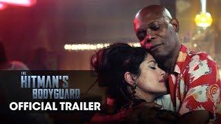"The Hitman's Bodyguard Official Trailer ""Romance Awareness Month"" – Samuel L. Jackson, Salma Hayek"