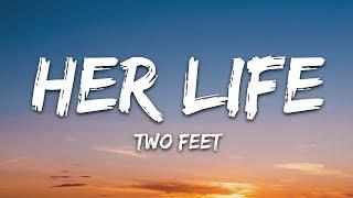 two-feet-her-life-lyrics