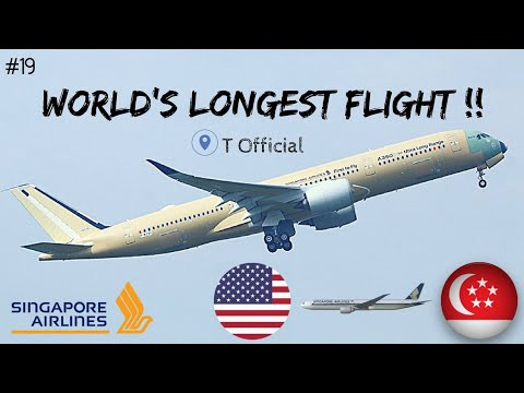 World's Longest Non-stop Flight: Airbus A350-900ULR | Singapore to New York | Singapore Airlines